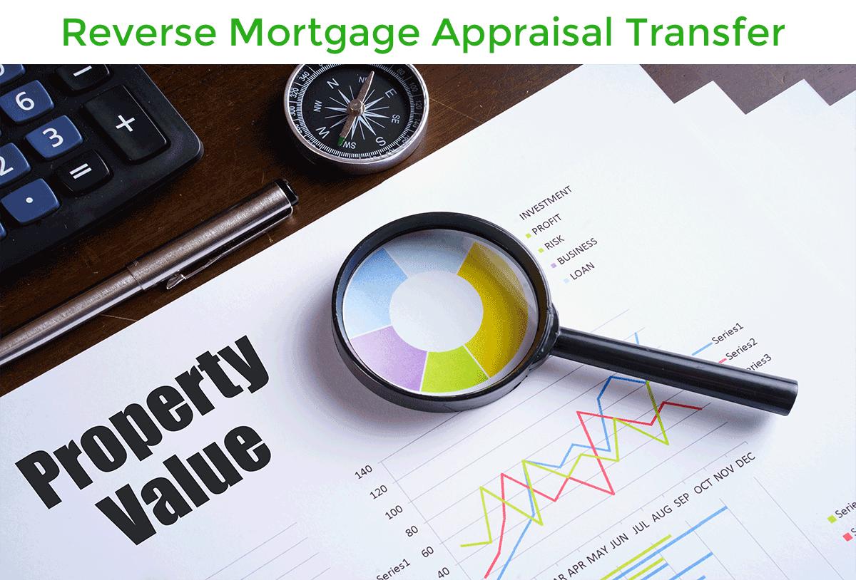 reverswe mortgage appraisal transfer