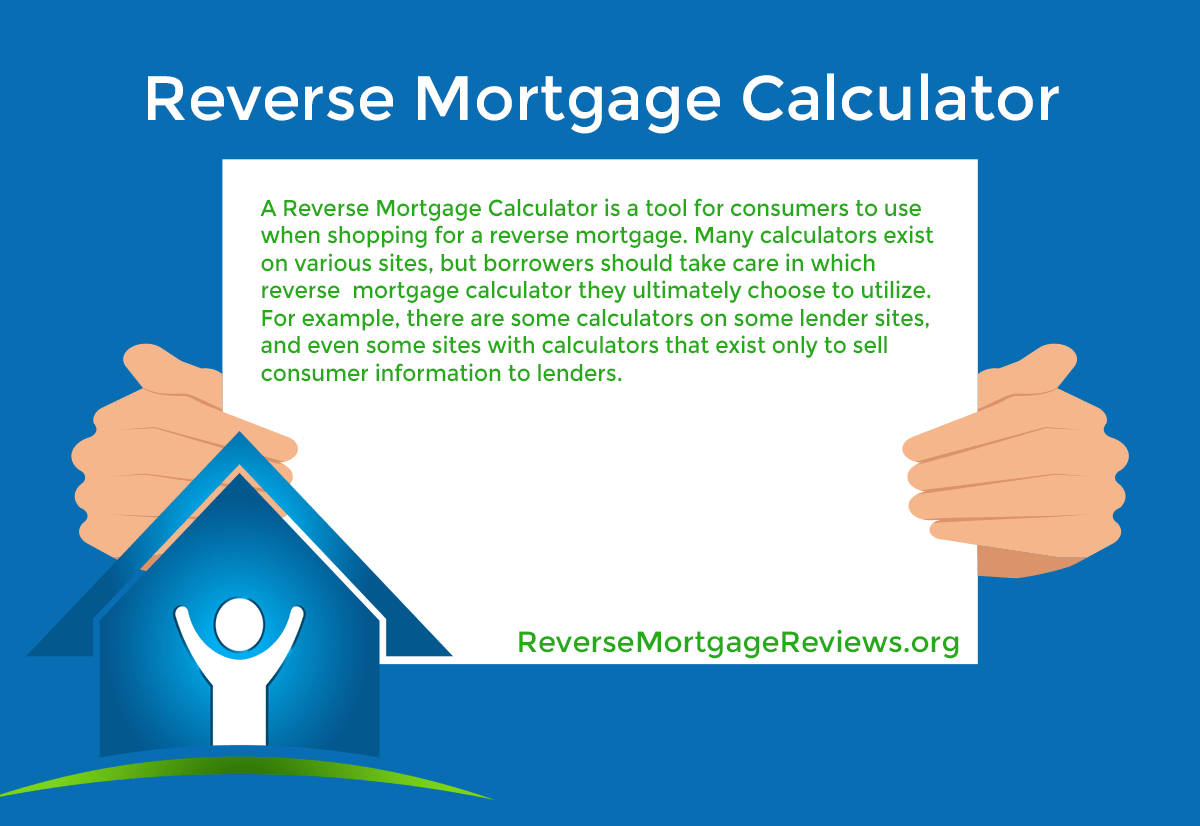 reverse mortgage calculator explained